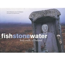 Fishstonewater: Holy Wells of Ireland
