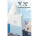 Sufi Sage of Arabia