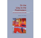 On the Way to the Postmodern : Old Testament Essays, 1967-1998 (2 volumes)