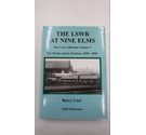 The LSWR at Nine Elms. Vol. 1. The Works and its Products 1830-1909.Barry Curl.