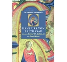 The Cambridge companion to Hans Urs von Balthasar
