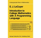 Introduction to College Mathematics with A Programming Language (APL)