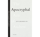 The Apocryphal Acts of Andrew