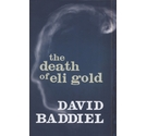 The Death of Eli Gold (First Edition)