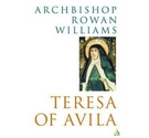 2003. Teresa of Avila by Archbishop Rowan Williams.