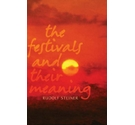 The festivals and their meaning- Steiner