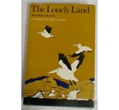 The Lonely Land: Canadian Nature Classics