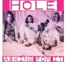 Hole: Asking For It