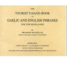 The Tourist's Hand-book of Gaelic and English Phrases for the Highlands