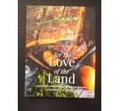 For the Love of the Land: A cook book to celebrate British Farmers and their food
