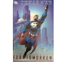 Superman, For Tomorrow