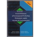 Routledge French Dictionary of Environmental Technology