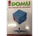 Domu, The Dreams of Children