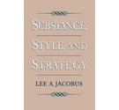 Substance, style, and strategy