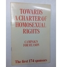 Towards a Charter of Homosexual Rights: Campaign for Reason 1978