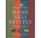 The Bay Tree home deli recipes