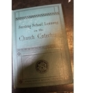 Sunday School Lessons on the Church Catechism - REV. CANON WATSON