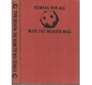 Fitness for all with the Wonder Ball