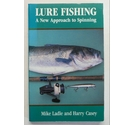 Lure Fishing ; A New Approach to Spinning
