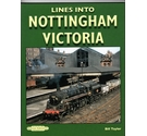 Lines Into Nottingham Victoria / Bill Taylor