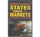 States Versus Markets : The Emergence of a Global Economy
