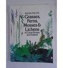 Grasses, Ferns, Mosses & Lichens of Great Britain and Ireland
