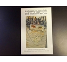 Katherine Mansfield and World War One