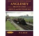 Angelsey Branch Lines: Amlwch and Red Wharf Bay