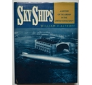 Sky Ships - A History of the Airship in the United States Navy