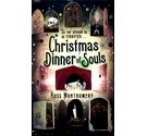 Christmas dinner of souls- Montgomery, Signed, 1st edition