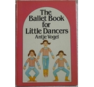 The ballet book for little dancers