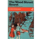 The Wood Street Secret FIRST EDITION