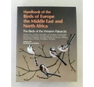 Handbook of the Birds of Europe, Middle East & North Africa Vol.7, Flycatchers to Shrikes