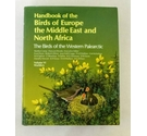 Handbook of the Birds of Europe, the Middle East and North Africa Vol. 6 Warblers
