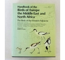 Handbook of the Birds of Europe, the Middle East and North Africa: Volume III - Waders to Gulls
