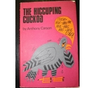 The Hiccuping Cuckoo: Illustrated by Thelma Roscoe