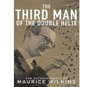 The third man of the double helix