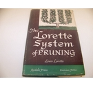 The Lorette System of Pruning