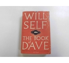 The Book of Dave - Signed by Author, Will Self