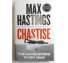 Chastise : The Dambusters Story 1943 - signed copy