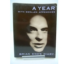 Brian Eno's Diary: A Year with Swollen Appendices (Faber & Fabre, 1996)