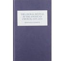 Bernarr Rainbow - The Choral Revival in the Anglican Church, 1839-1872 (Boydell Press, 2001)