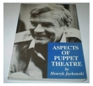 Henryk Jurkowski - Aspects of Puppet Theatre (1988)