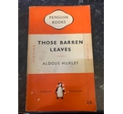 Penguin Books 1951, Those Barren Leaves, Aldous Huxley