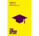 The School of Life. Volume 1