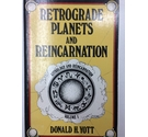 Retrograde Planets and Reincarnation