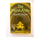 The Marsh Arabs, 1st Ed. 1964