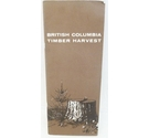 British Columbia Timber Harvest booklet
