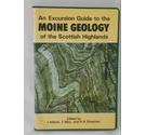 An excursion Guide to the Moine Geology of the Scottish Highlands.