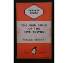 The Grim Smile of the Five Towns - First Penguin Edition